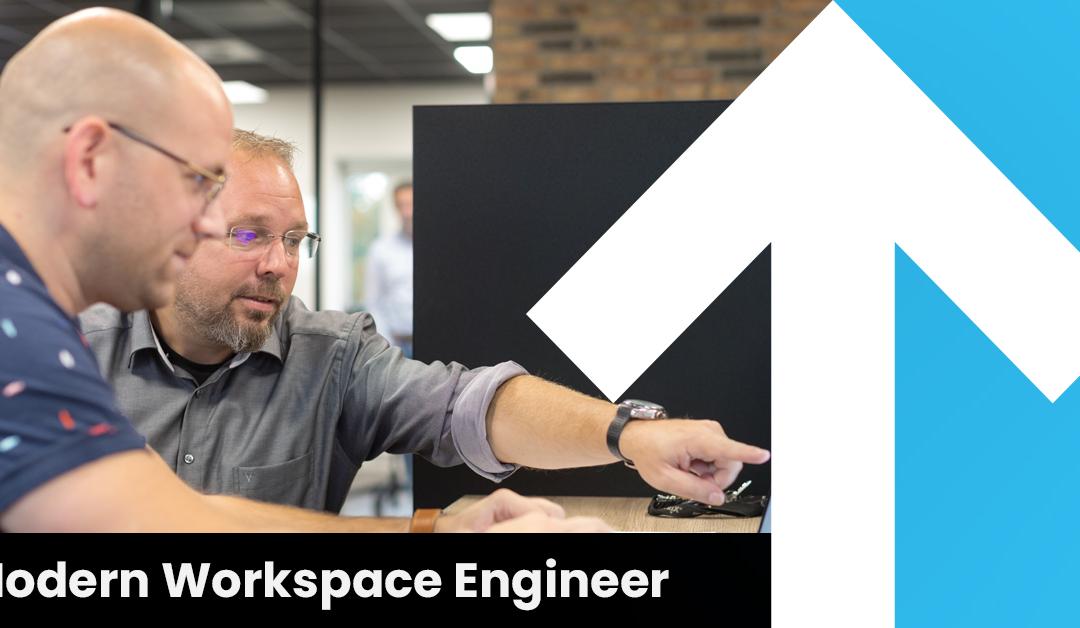 Modern Workspace Engineer